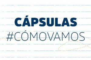 CÁPSULAS #CÓMOVAMOS